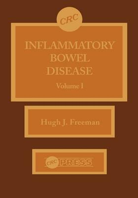 Inflammatory Bowel Disease, Volume I by Hugh Jamse Freeman
