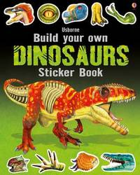 Build Your Own Dinosaurs Sticker Book by Simon Tudhope