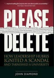Please Delete by John Nathan Diamond