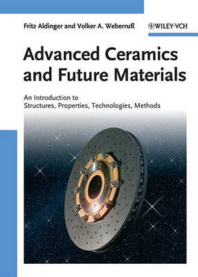 Advanced Ceramics and Future Materials by Fritz Aldinger