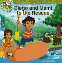 Diego and Mami to the Rescue by Nickelodeon