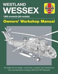 Westland Wessex Manual by Lee Howard
