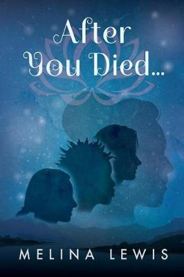 After You Died... by Melina Lewis
