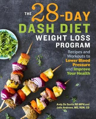 The 28 Day Dash Diet Weight Loss Program by Andy de Santis image