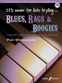 It's Never Too Late to Play Blues: (book/CD) by Pam Wedgwood
