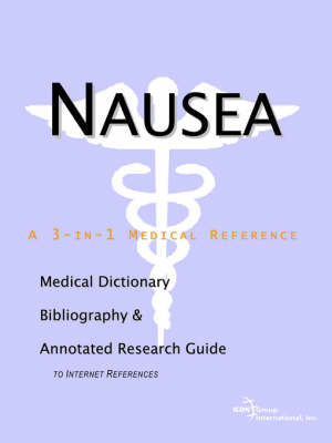 Nausea - A Medical Dictionary, Bibliography, and Annotated Research Guide to Internet References by ICON Health Publications image