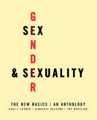 Sex, Gender, and Sexuality: The New Basics: An Anthology image