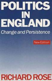 Politics in England - Change and Persistence by Richard Rose image