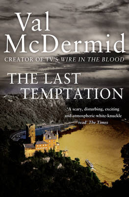The Last Temptation (Tony Hill & Carol Jordan #3) by Val McDermid