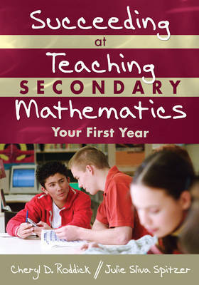 Succeeding at Teaching Secondary Mathematics by Cheryl D. Roddick image
