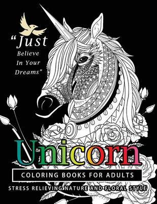 Unicorn Coloring Books for Adults by Georgia a Dabney