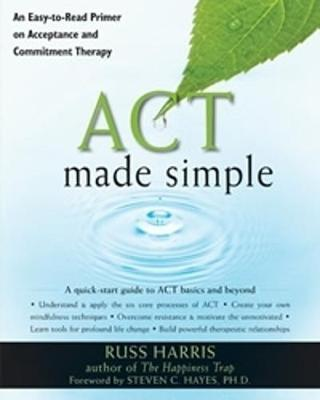 Act Made Simple by Russ Harris