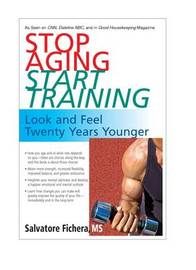 Stop Aging - Start Training by Salvatore Fichera image
