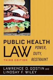 Public Health Law by Lawrence O Gostin