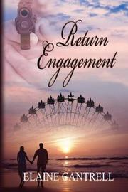 Return Engagement by Elaine Cantrell