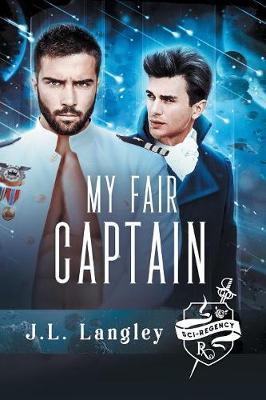 My Fair Captain by J.L. Langley image
