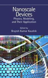 Nanoscale Devices by Brajesh Kumar Kaushik