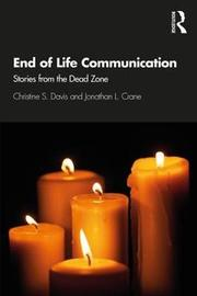 End of Life Communication by Christine Davis