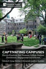 Captivating Campuses by Nicholas D. Young