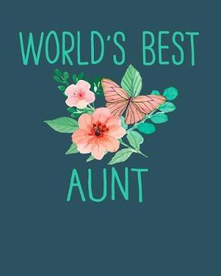 World's Best Aunt by Sentimental Gift Co