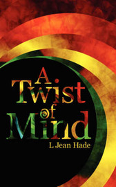 A Twist of Mind by L. Jean Hade image