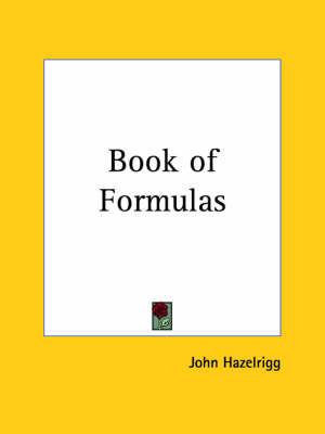 Book of Formulas (1904) by John Hazelrigg image