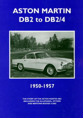 Aston Martin DB2 and DB2/4 1950-1957 by Colin Pitt image