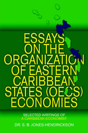 Essays on the Oecs Economies by S B Jones-Hendrickson