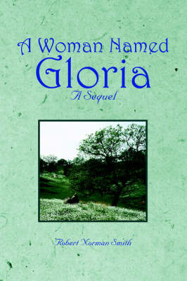 A Woman Named Gloria by Robert, Norman Smith image