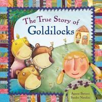 True Story of Goldilocks by Sandro Natalini