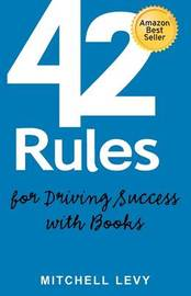 42 Rules for Driving Success With Books by Mitchell Levy image