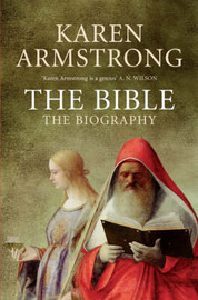 The Bible: The Biography by Karen Armstrong