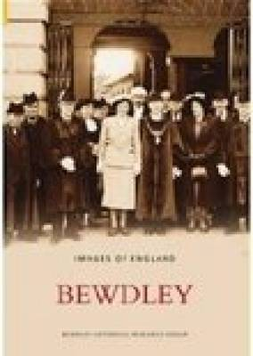 Bewdley by Bewdley Historical Research Group