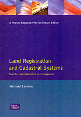 Land Registration & Cadastral Systems by G Larsson