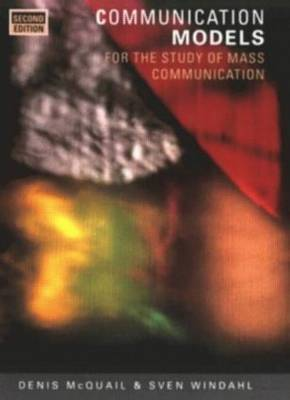 Communication Models for the Study of Mass Communications by Denis McQuail image