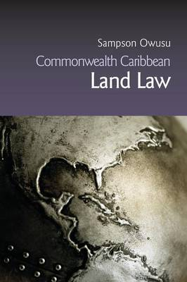 Commonwealth Caribbean Land Law by Sampson Owusu image