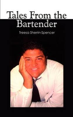 Tales from the Bartender by Treesa Sherrin-Spencer image