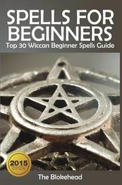Spells for Beginners by The Blokehead