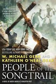 People of the Songtrail by Kathleen O'Neal Gear