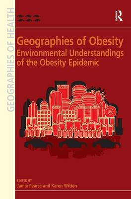 Geographies of Obesity by Karen Witten