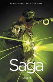 SAGA: Volume 7 by Brian K Vaughan