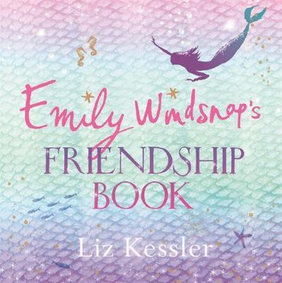 Emily Windsnap's Friendship Book by Liz Kessler
