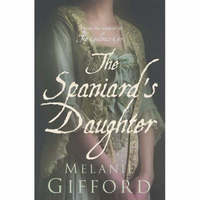 The Spaniard's Daughter by Melanie Gifford image