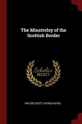 The Minstrelsy of the Scottish Border by Walter Scott image