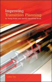 Improving Transition Planning for Young People with Special Educational Needs by Lesley Dee image