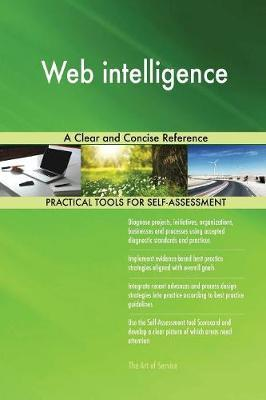 Web Intelligence a Clear and Concise Reference by Gerardus Blokdyk image