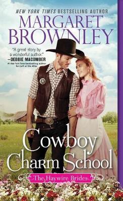 Cowboy Charm School by Margaret Brownley