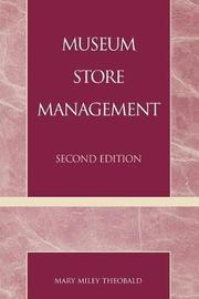 Museum Store Management by Mary Miley Theobald