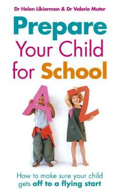 Prepare Your Child for School by Helen Likierman image