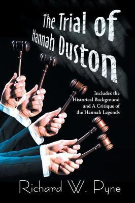The Trial of Hannah Duston by Richard Pyne image